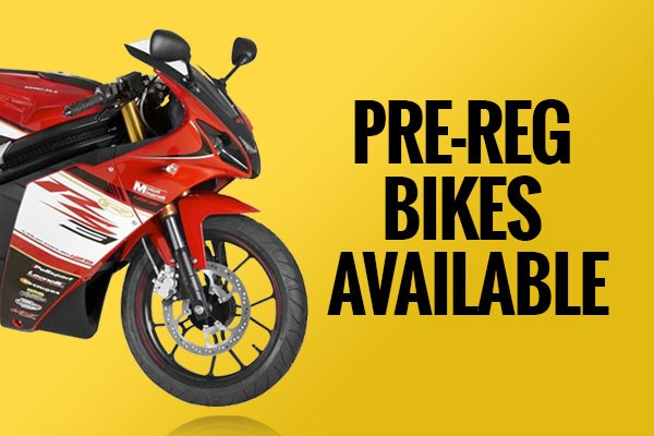 Pre-Reg Bikes Available